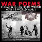 The War Poems and Poets Presentation & Handouts