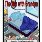 The War with Grandpa: Objective Tests Teaching Pack