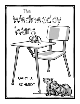 The Wednesday Wars by Gary D Schmidt Literature Unit
