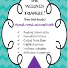 The Wellness Triangle (PowerPoint and Guided Note Sheet)