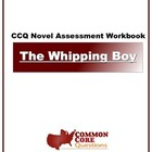 The Whipping Boy - Common Core Aligned Assessment Packet