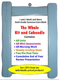 The Whole Kit and Caboodle:  Sixth Grade Common Core Math