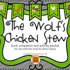 The Wolf's Chicken Stew {Book Companion + Speech & Languag