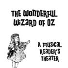 The Wonderful Wizard of Oz: Musical Reader's Theater Sample Songs