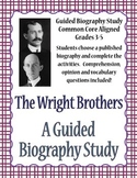 The Wright Brothers - A Guided Biography Study