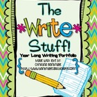 The Write Stuff- Year Long Writing Portfolio CCSS W1, W2, and W3