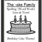 The -ake Family Spelling {Word Work} Lists & Tests