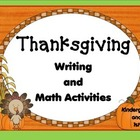Thanksgiving Writing and Math Activities Kn-1st
