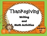 Thanksgiving Writing and Math Activities Kn and 1st