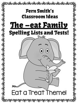 The -eat Family Spelling {Word Work} Lists & Tests