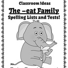 FREE The -eat Word Family Spelling Lists & Tests