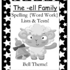 The -ell Family Spelling {Word Work} Lists & Tests