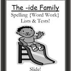 The -ide Family Spelling {Word Work} Lists & Tests