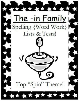 The -in Word Family Spelling Lists & Tests