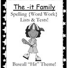 The -it Family Spelling {Word Work} Lists & Tests