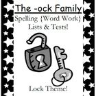 The -ock Family Spelling {Word Work} Lists & Tests