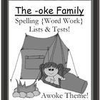 The -oke Family Spelling {Word Work} Lists & Tests