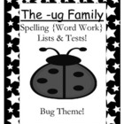 The -ug Family Spelling {Word Work} Lists & Tests