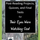 Their Eyes Were Watching God Post-Reading, Quizzes, and Fi