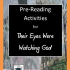Their Eyes Were Watching God Pre-Reading Activities