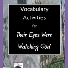 Their Eyes Were Watching God Vocabulary Activity Pack