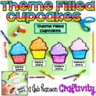 Theme Filled Cupcakes:  A Craftivity featuring 4 reading passages