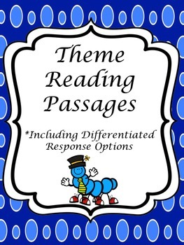 Theme Passages; Task Cards w/ Differentiated Responses- based on Common Core