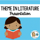 Theme in Literature Powerpoint