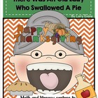 There Was An Old Lady Who Swallowed A Pie - Thanksgiving