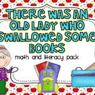 There Was An Old Lady Who Swallowed Some Books {Math and L