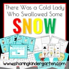 There Was a Cold Lady Who Swallowed Some Snow Literacy and Math