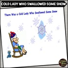 There Was a Cold Lady Who Swallowed Some Snow - SMARTboard