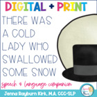 There Was a Cold Lady Who Swallowed Some Snow: Speech & La