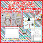 There Was a Cold Lady Who Swallowed Some Snow! {retelling,