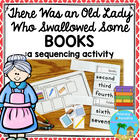 There Was an Old Lady Who Swallowed Some Books- Sequence
