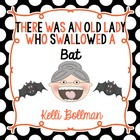There Was an Old Lady Who Swallowed a Bat! {Mini Unit}