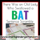 There Was an Old Lady Who Swallowed a Bat Sentence Scrambles