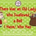 There Was an Old Lady Who Swallowed a Bell l Have/Who Has Games