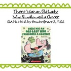 There Was an Old Lady Who Swallowed a Clover CCSS ELA Mini Unit