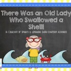 There Was an Old Lady Who Swallowed a Shell {Speech & Lang