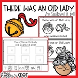 There was an Old Lady Who Swallowed a Bell. Emergent Reader