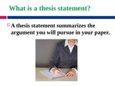 Thesis Statement Notes (for research-based persuasive essays)