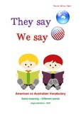 They Say...We Say:  American vs Australian Vocabulary