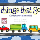 Things That Go: A Transportation Unit
