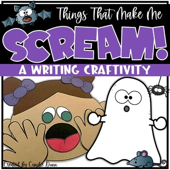 Things That Make Me Scream! Writing Activity & Art Project