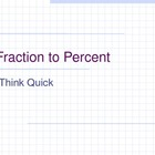 Think Quick PowerPoint: Fraction to Percent