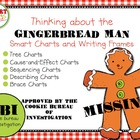 Thinking about the Gingerbread Man: Smart Charts and Writi