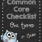 Third Grade Common Core Standards Checklist-OWLS!