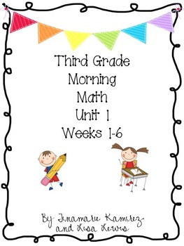 Third Grade Daily Morning Math Unit 1 (First 6 Weeks)