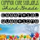 Third Grade Essential Questions for the Common Core Standards
